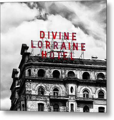 Divine Lorraine Hotel Marquee Metal Print by Bill Cannon