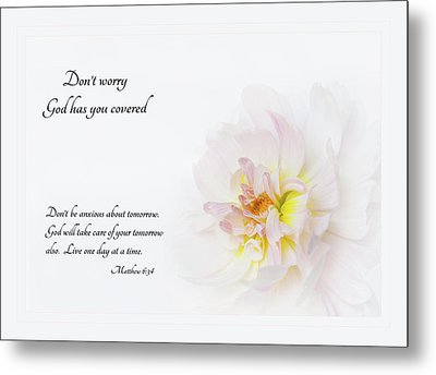 Don't Worry With Verse Metal Print by Mary Jo Allen