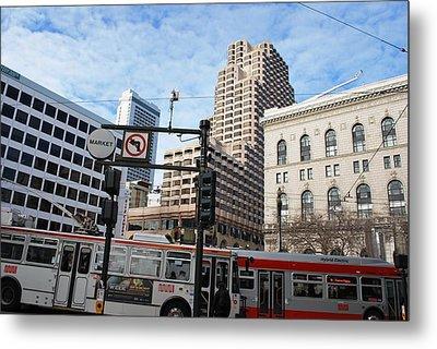 Downtown San Francisco - Market Street Buses Metal Print by Matt Harang
