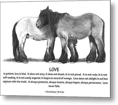 Draft Horses With Bible Verse About Love Metal Print by Joyce Geleynse