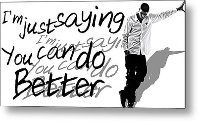 Drake - Do Better By Gbs Metal Print