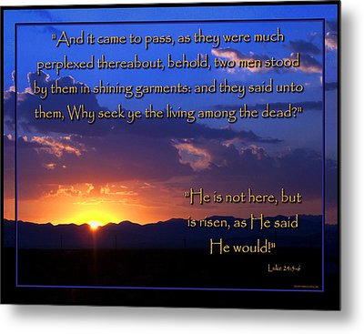 Easter Sunrise - He Is Risen Metal Print by Glenn McCarthy Art and Photography