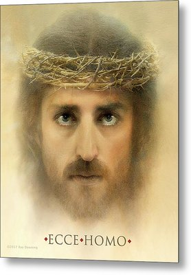 Ecce Homo With Quote Metal Print by Ray Downing