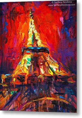 Eifell Tower By Svetlana Novikova ( All Metal Print