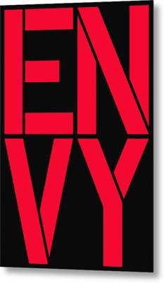 Envy Metal Print by Three Dots
