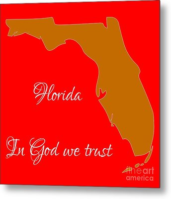 Florida Map In State Colors Orange Red And White With State Motto In God We Trust  Metal Print by Rose Santuci-Sofranko