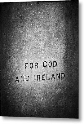 For God And Ireland Macroom Ireland Metal Print