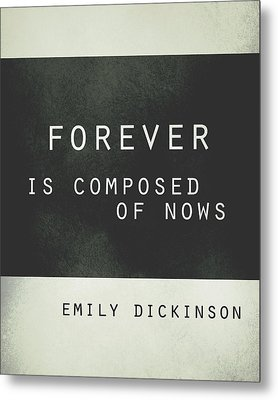 Forever Emily Dickinson Quote Metal Print