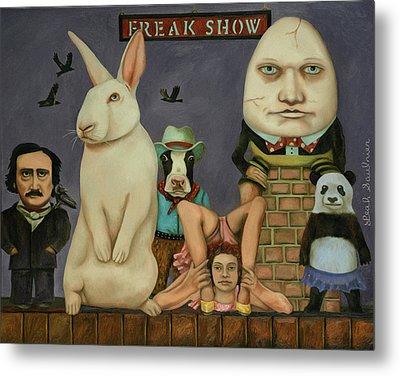 Freak Show Metal Print