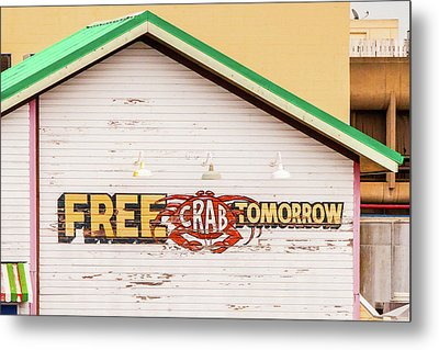 Metal Print featuring the photograph Free Crabs Tomorrow by Art Block Collections