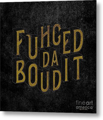 Metal Print featuring the digital art Goldblack Fuhgeddaboudit by Megan Dirsa-DuBois