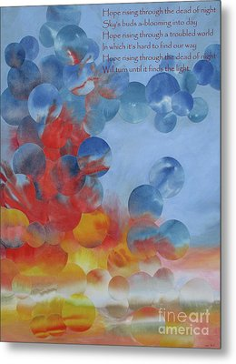 Hope Rising - With Poem Metal Print by Jeni Bate