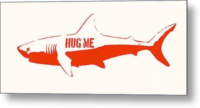 Hug Me Shark Metal Print