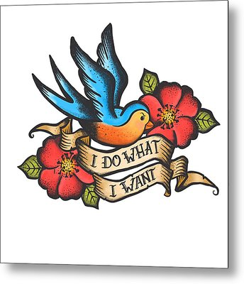 I Do What I Want Vintage Bluebird And Rose Tattoo Metal Print by Little Bunny Sunshine