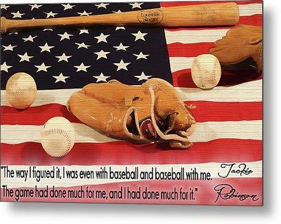 Jackie Robinson Baseball Quote Metal Print