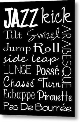 Jazz Dance Subway Art  Poster Metal Print by Jaime Friedman