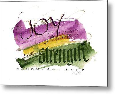 Joy Strength II Metal Print by Judy Dodds