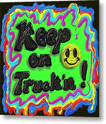 Keep On Truck'n Metal Print by Kevin Caudill
