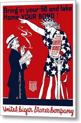 Lady Liberty War Bonds - Ww1 Metal Print