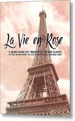 Le 58 Tour Eiffel Quote Metal Print by JAMART Photography