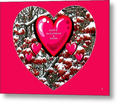 Metal Print featuring the digital art Love Is Patient And Kind by Will Borden