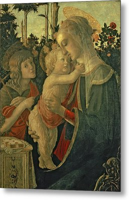 Madonna And Child With St. John The Baptist Metal Print by Sandro Botticelli