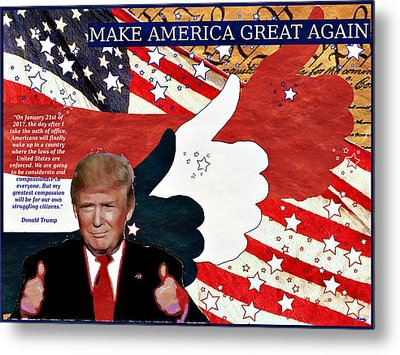 Metal Print featuring the digital art Make America Great Again - President Donald Trump by Glenn McCarthy Art and Photography