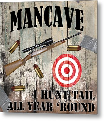 Mancave Hunt Tail Metal Print by Mindy Sommers