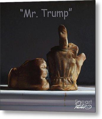Mr. Trump Metal Print