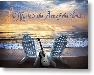 Music Is The Art Of The Soul Metal Print