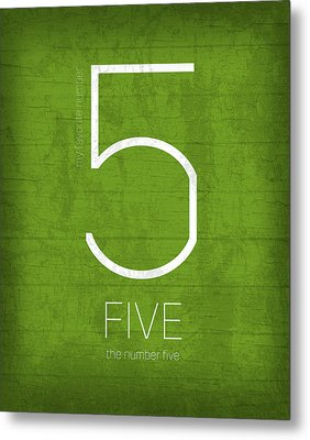 My Favorite Number Is Number 5 Series 005 Five Graphic Art Metal Print