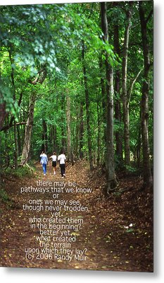 Natchez Trace Walkers With Poem Metal Print by Randy Muir