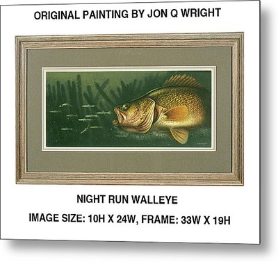 Nite Run Walleye Metal Print by Jon Q Wright