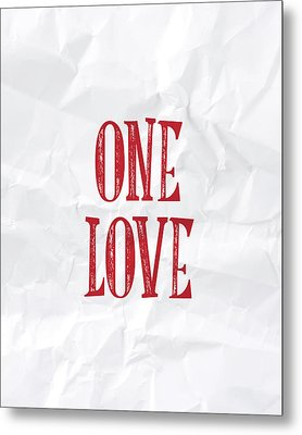 One Love Metal Print by Samuel Whitton