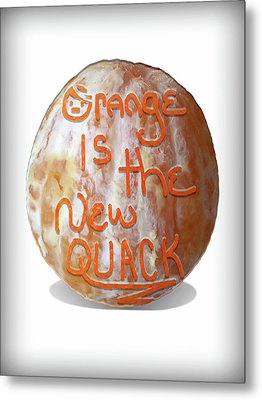 Orange Is The New Quack Metal Print by Susan Maxwell Schmidt
