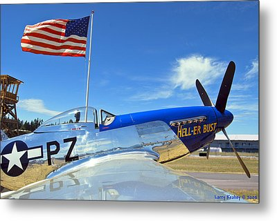 P-51 Hell - Er - Bust Metal Print by Larry Keahey