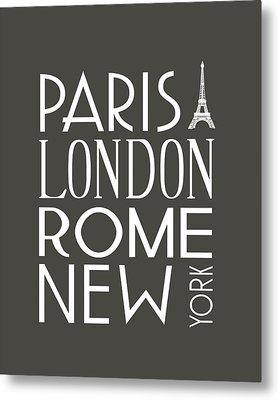 Paris, London, Rome And New York Pillow Metal Print by Jaime Friedman
