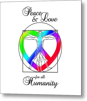 Peace And Love For All Humanity Metal Print
