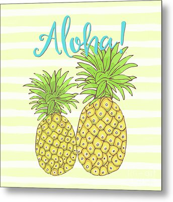 Pineapple Aloha Tropical Fruit Of Welcome Hawaii Metal Print by Tina Lavoie
