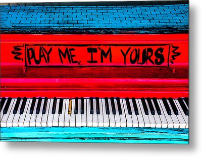 Play Me I'm Yours Metal Print