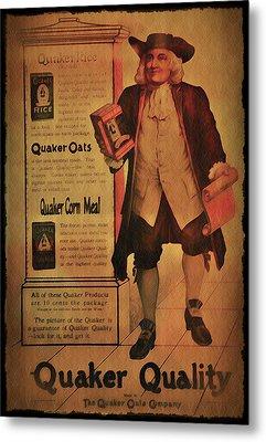 Quaker Quality Metal Print by Bill Cannon