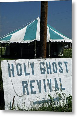 Metal Print featuring the photograph Revival Tent by Joe Jake Pratt