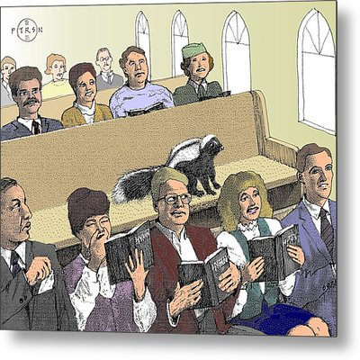 Skunk Goes To Church - Sits In Own Pew Metal Print