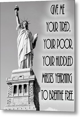 Statue Of Liberty Quote Metal Print