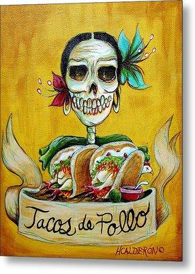 Tacos De Pollo Metal Print