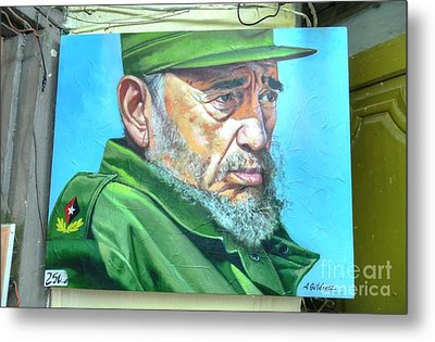 The Arts In Cuba Fidel Castro Metal Print