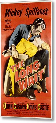 The Long Wait, Anthony Quinn, Peggie Metal Print