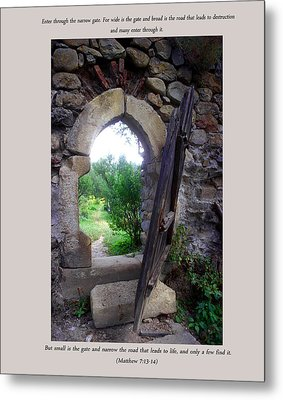 The Narrow Gate Metal Print by Emanuel Tanjala