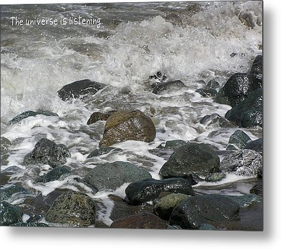 The Universe Is Listening Metal Print by Jen White