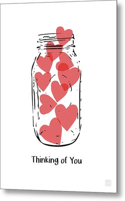 Thinking Of You Jar Of Hearts- Art By Linda Woods Metal Print